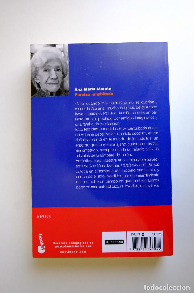 Libros de segunda mano: PARAISO INHABITADO - ANA MARÍA MATUTE - BOOKET - Foto 2 - 263034730