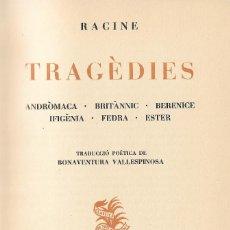 Libros de segunda mano: TRAGÈDIES, RACINE. Lote 263193070