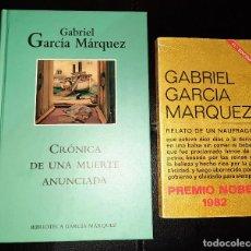 Libros de segunda mano: 2 NOVELAS DE GARCÍA MÁRQUEZ: RELATO DE UN NAUFRAGO, CRONICA DE UNA MUERTE ANUNCIADA. Lote 263250665
