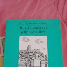 Libros de segunda mano: LIBRO SAX: COMPARSAS Y CUARTELILLOS 2006. Lote 263576990