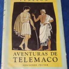 Libros de segunda mano: AVENTURAS DE TELÉMACO - FENELON - EDICIONES PEUSER (1956). Lote 263580470