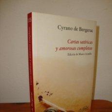 Libros de segunda mano: CARTAS SATÍRICAS Y AMOROSAS COMPLETAS - CYRANO DE BERGERAC - PÁGINAS DE ESPUMA, COMO NUEVO. Lote 263810655