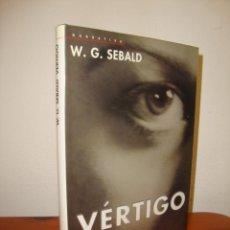 Libros de segunda mano: VÉRTIGO - W. G. SEBALD - DEBATE, MUY BUEN ESTADO, RARO. Lote 263810700