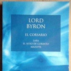 Libros de segunda mano: EL CORSARIO. LARA. EL SITIO DE CORINTO. MAZEPPA (LORD BYRON) AUSTRAL SELECCIÓN 2003. Lote 263811110