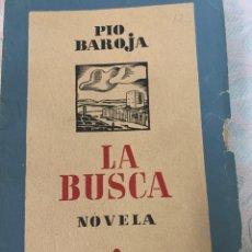 Libros de segunda mano: LA BUSCA, PÍO BAROJA, EDITORIAL CARO. Lote 264423084