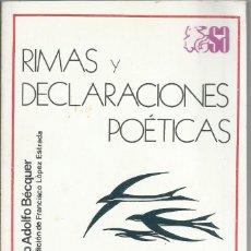 Libros de segunda mano: RIMAS Y DECLARACIONES POETICAS, GUSTAVO ADOLFO BECQUER. Lote 264565039