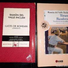 Livres d'occasion: 2 OBRAS DE VALLE-INCLÁN: LUCES DE BOHEMIA Y TIRANO BANDERAS. Lote 266206578