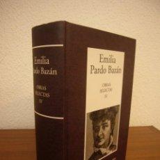 Libros de segunda mano: EMILIA PARDO BAZÁN: OBRAS SELECTAS, IV: RELATOS (RBA-INSTITUTO CERVANTES, 2008) EXCELENTE ESTADO. Lote 266298128