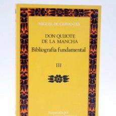 Libros de segunda mano: CLÁSICOS CASTALIA 79. DON QUIJOTE T.III (A. MURILLO) CASTALIA, 1990. BIBLIOGRAFÍA FUNDAMENTAL. OFRT. Lote 266832129