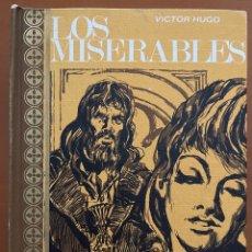 Libros de segunda mano: LOS MISERABLES. VICTOR HUGO. AÑO 1968. Lote 267598229