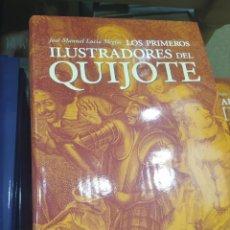 Libros de segunda mano: LAS PRIMERAS ILUSTRACIONES DEL QUIJOTE JOSE MARÍA LUCÍA 367 PÁGINAS MUY ILUSTRADO. Lote 268431044