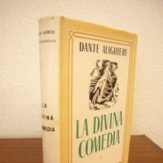 Libros de segunda mano: DANTE ALIGHIERI: LA DIVINA COMEDIA. TRAD. MANUEL ARANDA (MAUCCI, 1941) MUY BUEN ESTADO. TELA CON S/C. Lote 268982394