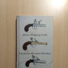 Libros de segunda mano: LAS PENAS DEL JOVEN WERTHER. JOHANN WOLFGANG GOETHE. ALBA EDITORIAL. Lote 269118888