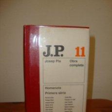 Libros de segunda mano: OBRA COMPLETA, 11: HOMENOTS. PRIMERA SÈRIE - JOSEP PLA - DESTINO, MOLT BON ESTAT. Lote 269187018