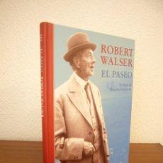 Libros de segunda mano: ROBERT WALSER: EL PASEO (SIRUELA, 2017) TAPA DURA. COMO NUEVO.. Lote 269213163