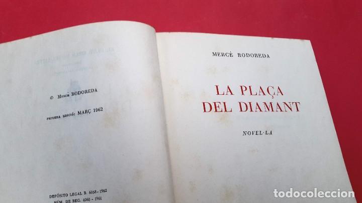 Libros de segunda mano: LA PLAÇA DEL DIAMANT - Mercè Rodoreda - Primera edició - Març 1962 - Foto 3 - 269479793
