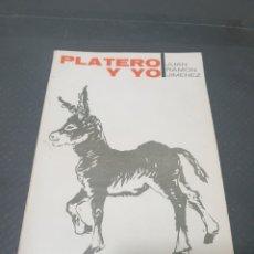 Libros de segunda mano: PLATERO Y YO, 1967, JUAN RAMÓN JIMÉNEZ. Lote 269624413