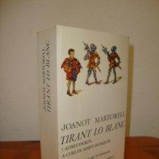 Libros de segunda mano: TIRANT LO BLANC I ALTRES ESCRITS DE JOANOT MARTORELL - MARTÍ DE RIQUER - ARIEL - MOLT BON ESTAT. Lote 269801853
