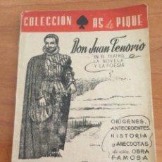 Libros de segunda mano: DON JUAN TENORIO EN EL TEATRO LA NOVELA Y LA POESÍA. JUAN LOPEZ NUÑEZ 1946. Lote 269815138