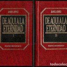 Libros de segunda mano: DE AQUÍ A LA ETERNIDAD, I Y II (JAMES JONES) / BIBLIOTECA DE GRANDES ÉXITOS, 24 Y 25 – ORBIS, 1983. Lote 214149442