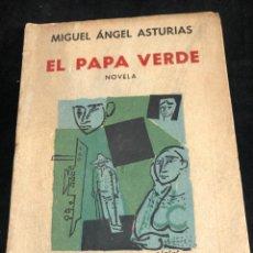 Libros de segunda mano: EL PAPA VERDE: NOVELA. MIGUEL ANGEL ASTURIAS. EDITORIAL LOSADA, 1957. Lote 270522363