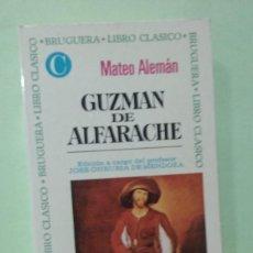 Libros de segunda mano: GUZMAN DE ALFARACHE. MATEO ALEMÁN. Lote 270601158