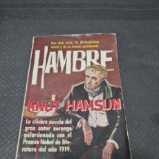 Libros de segunda mano: HAMBRE, 1962, KNUT HAMSUN. Lote 271818453