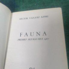 Libros de segunda mano: VÁZQUEZ AZPIRI. FAUNA. ALFAGUARA. 1968. Lote 276295098
