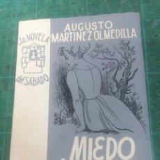 Libros de segunda mano: A. MARTÍNEZ OLMEDILLA. MIEDO A LA VIDA. LA NOVELA DEL SÁBADO. N. 72. Lote 276296988