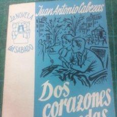 Libros de segunda mano: JUAN ANTONIO CABEZAS. DOS CORAZONES CON RUEDAS. LA NOVELA DEL SÁBADO. N. 34. Lote 276297108
