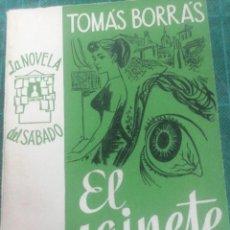 Libros de segunda mano: TOMÁS BORRAS. EL SAINETE TRISTE. LA NOVELA DEL SÁBADO. N. 51. Lote 276297203