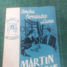 Libros de segunda mano: CONCHA FERNÁNDEZ LUNA. MARTÍN NADIE LA NOVELA DEL SÁBADO. N. 42. Lote 276297478