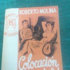 Libros de segunda mano: ROBERTO MOLINA. COLOCACIÓN EN MADRID. LA NOVELA DEL SÁBADO. N. 75. Lote 276297728