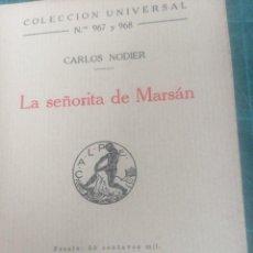 Libros de segunda mano: C. NORDIER. LA. SEÑORITA DE MARSAN. CALPE. COL. UNIVERSAL N. 967-968. Lote 276297983
