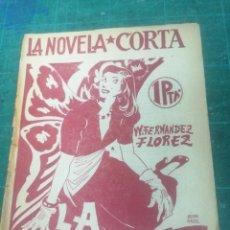 Libros de segunda mano: W. FERNÁNDEZ FLOREZ. LA CAZA DE LA MARIPOSA. LA NOVELA CORTA. Lote 276298363