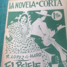 Libros de segunda mano: R. LÓPEZ DE HARO. EL PELELE. LA NOVELA CORTA. Lote 276299658