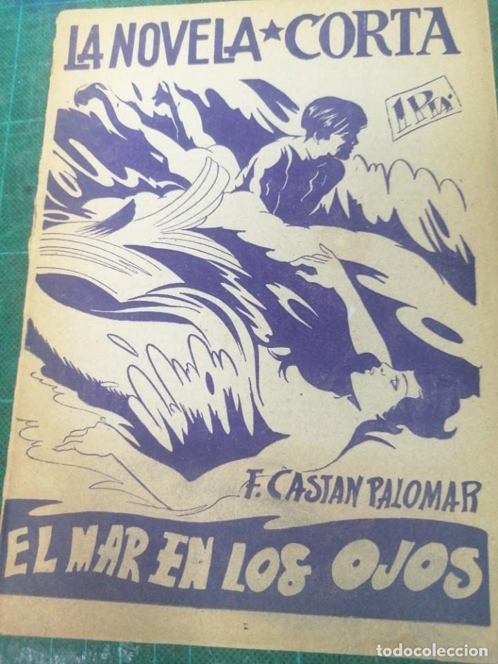 F. CASTAN PALOMAR. EL MAR EN LOS OJOS. LA NOVELA CORTA (Libros de Segunda Mano (posteriores a 1936) - Literatura - Narrativa - Clásicos)