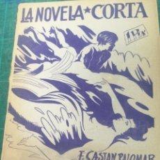 Libros de segunda mano: F. CASTAN PALOMAR. EL MAR EN LOS OJOS. LA NOVELA CORTA. Lote 276299813