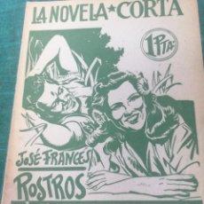 Libros de segunda mano: JOSÉ FRAN ES. ROSTROS EN LA NIEBLA. LA NOVELA CORTA. Lote 276299918