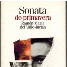 Libros de segunda mano: SONATA DE PRIMAVERA - RAMON DEL VALLE-INCLAN. Lote 276832103