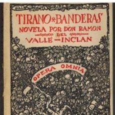 Libros de segunda mano: TIRANO BANDERAS - RAMON DEL VALLE INCLAN. Lote 276858578