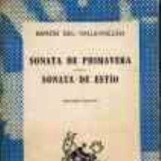 Libros de segunda mano: SONATA DE PRIMAVERA SONATA DE ESTIO - RAMON DEL VALLE-INCLAN. Lote 276866728