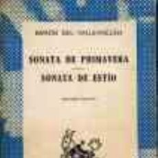 Libros de segunda mano: SONATA DE PRIMAVERA SONATA DE ESTIO - RAMON DEL VALLE-INCLAN. Lote 276867288