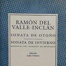 Libros de segunda mano: SONATA DE OTOÑO SONATA DE INVIERNO - RAMON DEL VALLE-INCLAN. Lote 276892898