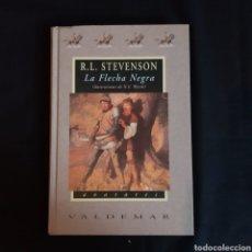 Libros de segunda mano: LA FLECHA NEGRA - R. L. STEVENSON - VALDEMAR 2002. Lote 276923103