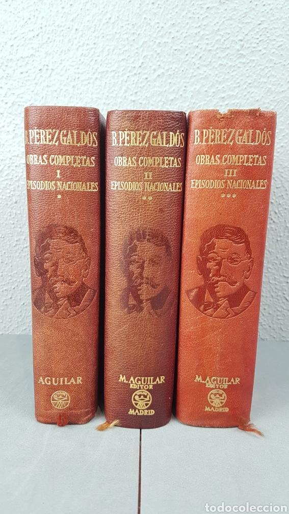 BENITO PÉREZ GALDÓS - OBRAS COMPLETAS - LOS EPISODIOS NACIONALES (COMPLETOS) - EDITORIAL AGUILAR (Libros de Segunda Mano (posteriores a 1936) - Literatura - Narrativa - Clásicos)