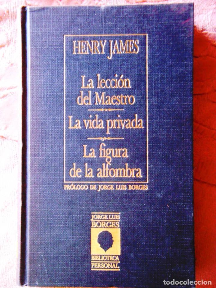 HENRY JAMES: LA LECCIÓN DEL MAESTRO Y OTRAS OBRAS (Libros de Segunda Mano (posteriores a 1936) - Literatura - Narrativa - Clásicos)