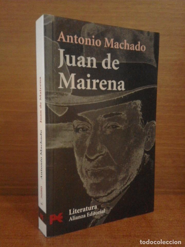 ANTONIO MACHADO - JUAN DE MAIRENA: SENTENCIAS, DONAIRES, APUNTES Y RECUERDOS - ALIANZA 2004 (1ª ED.) (Libros de Segunda Mano (posteriores a 1936) - Literatura - Narrativa - Clásicos)