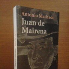Libros de segunda mano: ANTONIO MACHADO - JUAN DE MAIRENA: SENTENCIAS, DONAIRES, APUNTES Y RECUERDOS - ALIANZA 2004 (1ª ED.). Lote 277090873