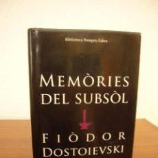 Libros de segunda mano: FIÒDOR DOSTOIEVSKI: MEMÒRIES DEL SUBSÒL (DESTINO/ UNIVERSITAT POMPEU FABRA, 2004) RAR. Lote 277172408